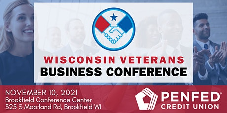 2021 Wisconsin Veterans Business Conference - brought to you by PenFed tickets