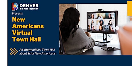 New Americans Virtual Town Hall tickets