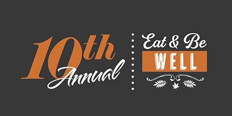Eat & Be Well tickets