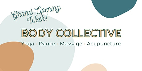 Austin Body Collective Grand Opening Week tickets
