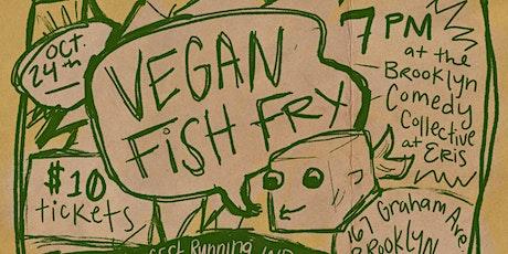 Vegan Fish Fry tickets