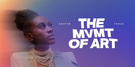 _OF COLOR X BOSS MOVEMENT PRESENT: The MVMT of ART Fashion Show tickets