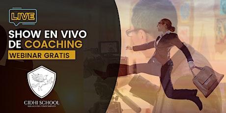 SHOW EN VIVO DE COACHING entradas