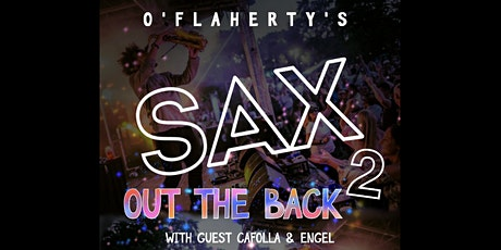 Sax Out Back 2 tickets