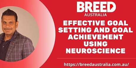 Effective Goal Setting and Goal Achievement using Neuroscience - Tuesday tickets