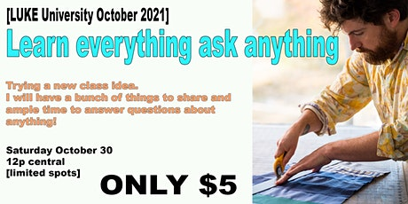[ October LUKE University] Learn everything ask anything tickets