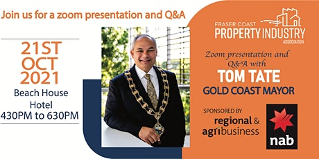 FCPIA Event with  Gold Coast Mayor, Tom Tate tickets