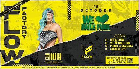 Flow Factory Presents: We ❤ Baile Funk tickets