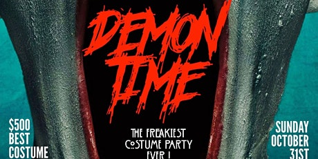 DEMON TIME || THE FREAKIEST COSTUME PARTY EVER [18+] tickets