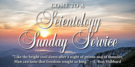 MULTI-FAITH SUNDAY SERVICE at the CHURCH OF SCIENTOLOGY CELEBRITY CENTRE tickets