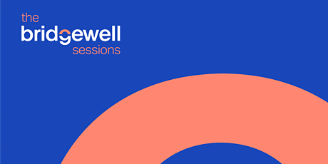 The Bridgewell Sessions tickets