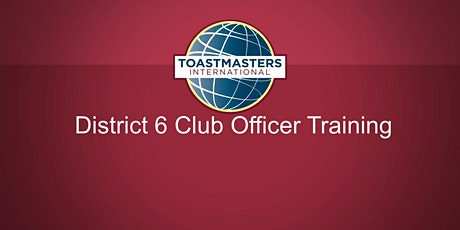 Toastmasters Division D D6 Club Officer Training tickets