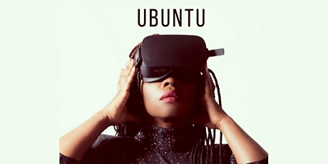 UBUNTU - Using VR to Improve Community Connection & Mental  Health tickets