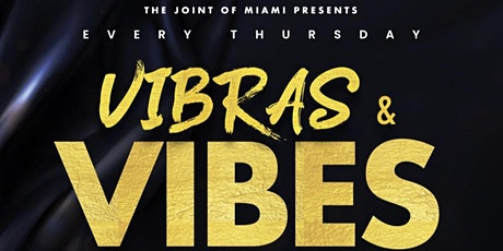The Joint of Miami Presents: VIBRAS | VIBES w/ Mister Klaus tickets