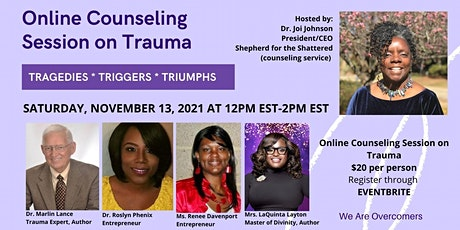Online Counseling Session on Trauma:   Tragedies * Triggers * Triumph tickets