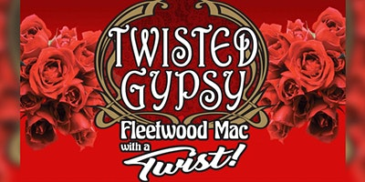 New Years Eve Gala Featuring Twisted Gypsy- Fleetwood Mac Tribute
