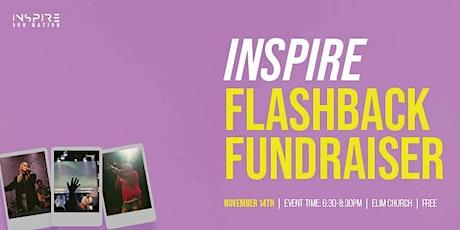 Inspire Flashback Fundraiser tickets