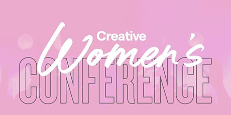 Creative Women's Conference 2021 tickets
