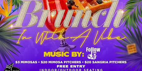 Brunch-In With A Vibe tickets