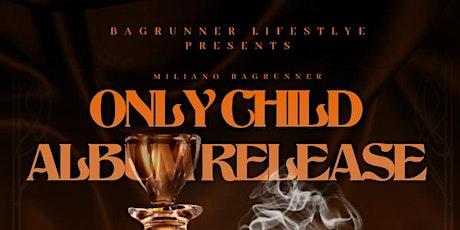 ONLY CHILD ALBUM RELEASE tickets