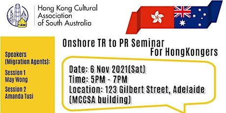 Onshore TR to PR Seminar for Hongkongers tickets