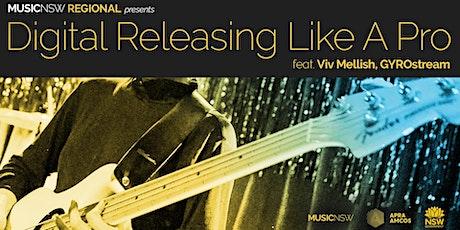 MusicNSW Regional presents: Digital Releasing Like A Pro tickets