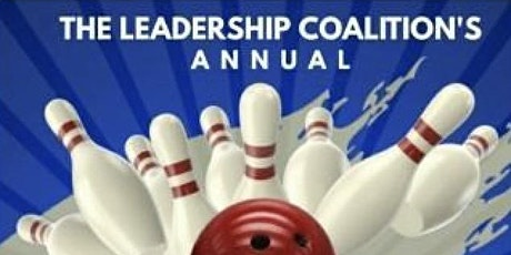 THE LEADERSHIP COALITION'S ANNUAL BOWLING FUNDRAISER tickets