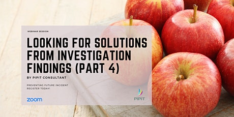 Intro to Human Factors Investigation - Looking for Solutions (Part 4) tickets