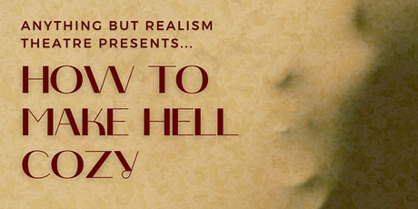 How To Make Hell Cozy [LIVESTREAM SIGN-UP] tickets