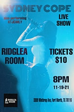 Sydney Cope at the Ridglea Room tickets