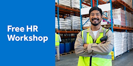 Free HR Workshop: Changing Work Health and Safety requirements and updates tickets