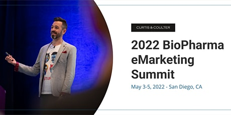 2022 BioPharma eMarketing Summit tickets