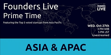 Founders Live Prime Time: Round 3 - APAC tickets