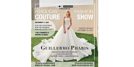 A Holiday Couture Fashion Show by Void Studios Denver tickets