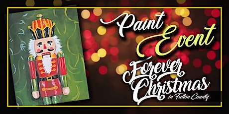 Forever Christmas Nut Cracker Paint Event @ Needle in the Haystack, LLC tickets