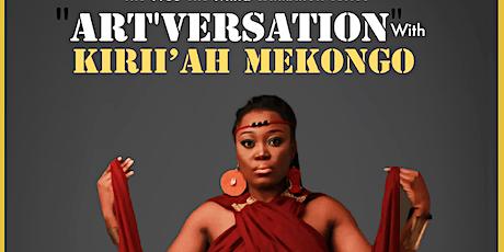 Free The Mind Exhibition series: Art'versation with Kirii'ah Mekongo tickets