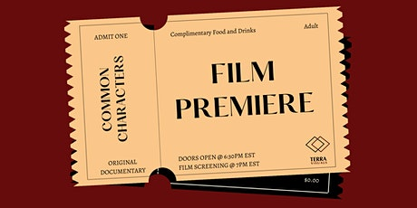 Documentary Film Premiere - Official Screening of Common Characters tickets