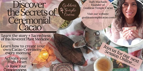 Discover The Secrets of Ceremonial Cacao - FREE EVENT! tickets