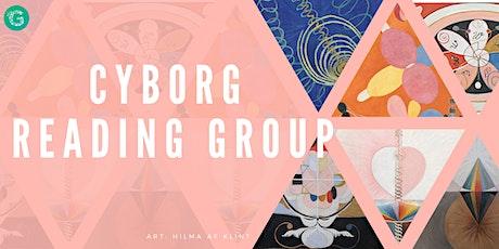 Cyborg Reading Group [HYBRID] tickets