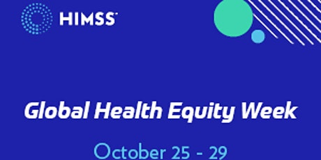 Colorado HIMSS Advocacy Health Equity Week Webinar tickets