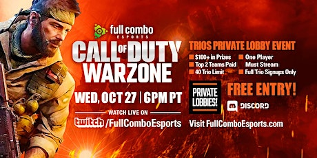 Call of Duty Warzone: Trios Private Lobby Event (Oct 27th) tickets