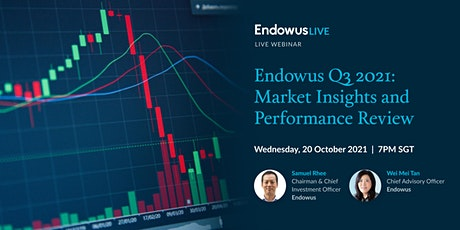 Endowus Q3 2021: Market Insights & Performance Review tickets