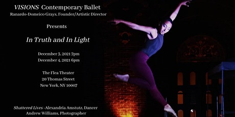 VISIONS Contemporary Ballet presents In Truth and In Light tickets