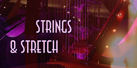 Strings & Stretch: Yoga to Live Harp Music tickets