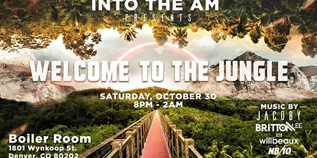 Into the AM presents: Welcome to the Jungle tickets