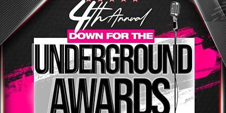 4th Annual Down for the Underground Awards tickets