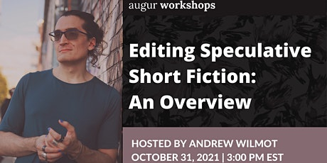 Editing Speculative Short Fiction: An Overview tickets