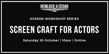 Screen Craft for Actors tickets