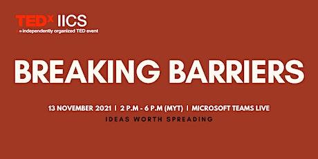 TEDx IICS BREAKING BARRIERS tickets