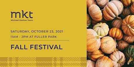 The Michael Kaslow Team Fall Festival tickets